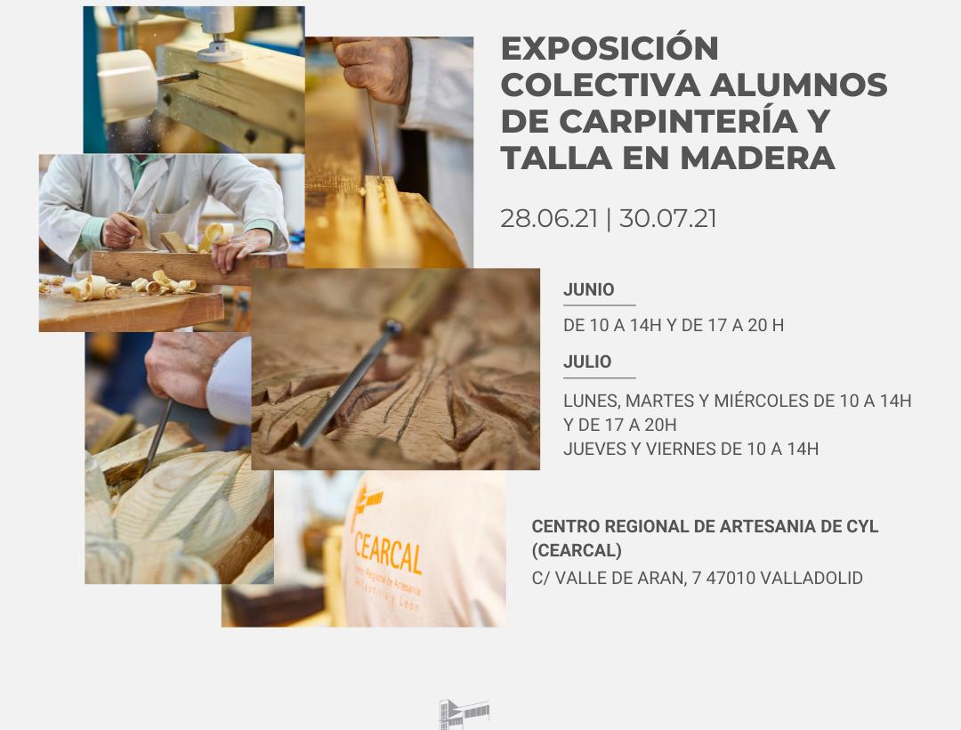 Exposición Colectiva Alumnos de Carpintería y Talla en Madera
